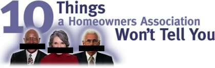 10 Things a Homeowners Association Won't Tell You